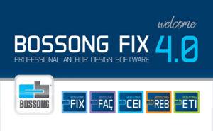 BOSSONG FIX 4.0 IL NUOVO SOFTWARE PROFESSIONALE TARGATO BOSSONG S.P.A. PER LA PROGETTAZIONE E LA VERIFICA DEGLI ANCORANTI