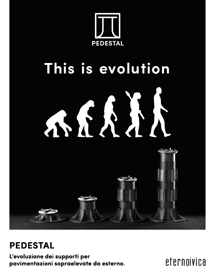 EDILBUILD PRODOTTI: Pedestal, this is evolution by Eterno Ivica
