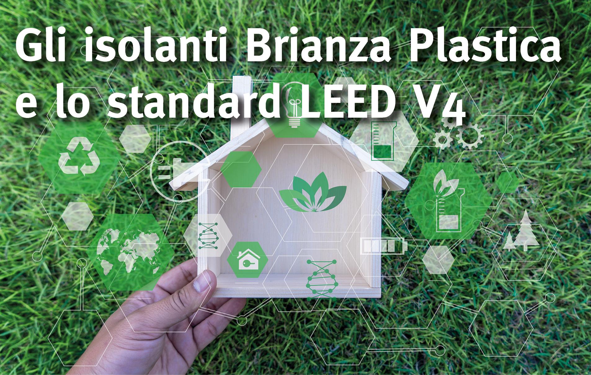 Il contributo dei sistemi termoisolanti Brianza Plastica ai sistemi di certificazione LEED V4.